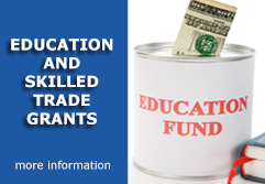 Education and Skilled Trade Grants